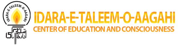 Idara-e-Taleem-o-Aagahi – Center of Education and Consciousness